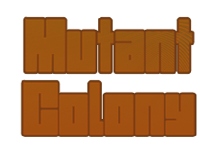 Mutant Colony // Neo-Futuristic Goods